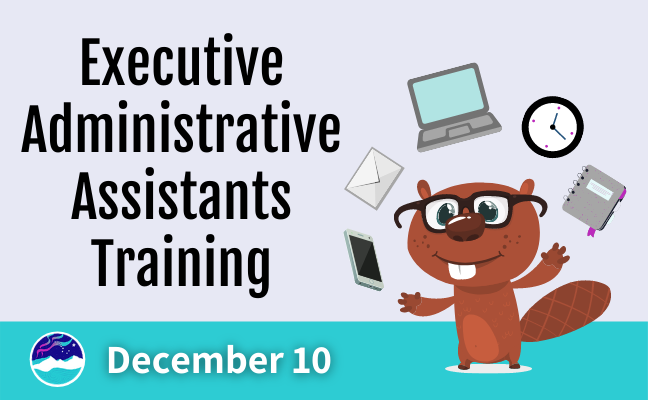 Executive Administrative Assistants Training - Registration Now Open!