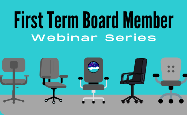 2021 First Term Board Member Webinar Series